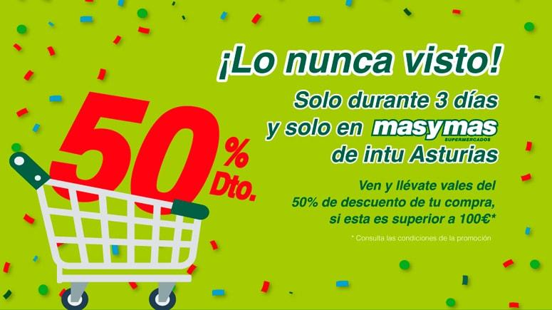 Abrimos en intu Asturias con un 50% de descuento