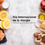Día Internacional de la Alergia. Identifica sus principales síntomas.